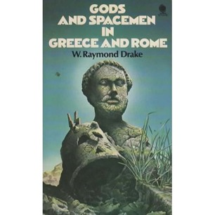 Drake, W. Raymond: Gods and spacemen in Greece and Rome (Pb)