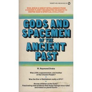 Drake, W. Raymond: Gods and spacemen of the ancient past (Pb)