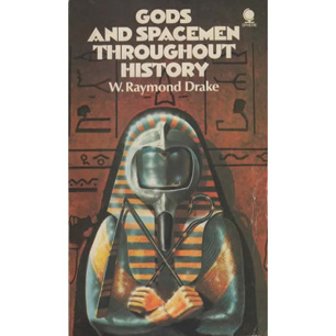 Drake, W. Raymond: God and spacemen throughout history (Pb)