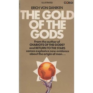 Däniken, Erich von: The Gold of the gods (Pb)