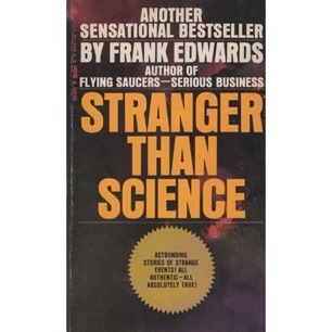 Edwards, Frank: Stranger than science (Pb)