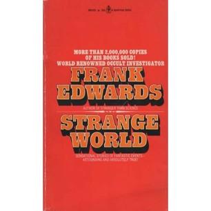 Edwards, Frank: Strange world (Pb)