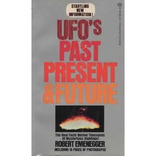 Emenegger, Robert: UFO's, past, present & future (Pb)