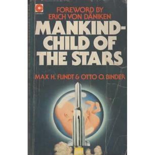 Flindt, Max H. & Binder, Otto O.: Mankind - child of the stars (Pb)