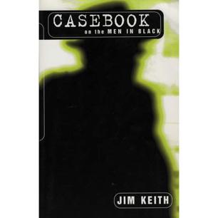 Keith, Jim: Casebook on the men in black