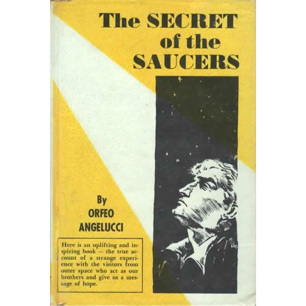 Angelucci, Orfeo: The Secret of the saucers
