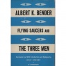 Bender, Albert K.: Flying saucers and the three men - Very good (US)with worn jacket