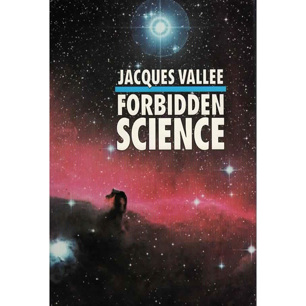 Vallée, Jacques: Forbidden science. Journals 1957-1969