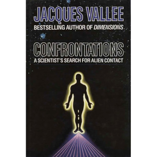 Vallée, Jacques: Confrontations. A scientist's search for alien contact (UK ed.) (Pb)