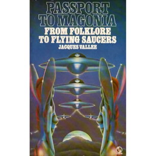 Vallée, Jacques: Passport to Magonia. From folklore to flying saucers (Pb)