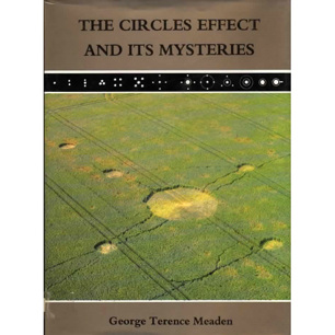 Meaden, George Terence: The Circles effect and its mysteries - (1990, 2nd ed) Good with dust jacket