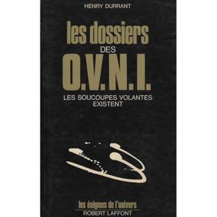 Durrant, Henry: Les Dossiers des O.V.N.I.; Les soucoupes volantes existent