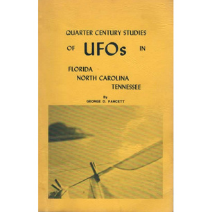 Fawcett, George D.: Quarter century studies of UFOs in Florida, North Carolina and Tennessee