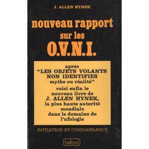 Hynek, J. Allen: Nouveau rapport sur les OVNI