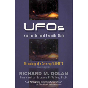 Dolan, Richard M.: UFOs and the National Security State. Chronology of a cover-up 1941-73