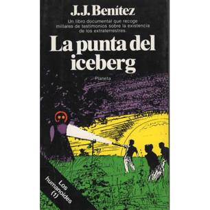 Benítez, J. J.: La punta del iceberg. Los humanoides (1)