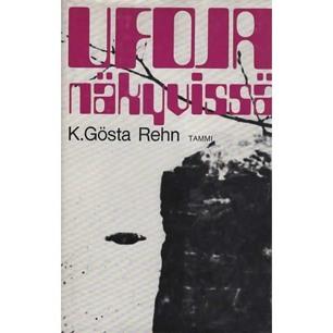 Rehn, K. Gösta: Ufoja näkyvissä