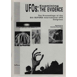 BUFORA: Wootten, Mike (ed.): The Proceedings of the 8th International UFO congress 19-20th August 1995. UFOs: Examining the evidence