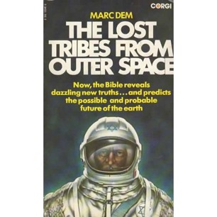 Dem, Marc: The Lost tribes from outer space (Pb)