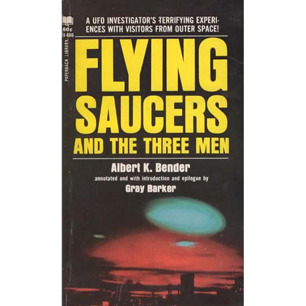 Bender, Albert K.: Flying saucers and the three men (Pb)