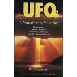 Cousineau, Phil: UFOs. A manual for the millennium (Pb)