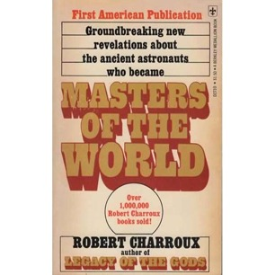 Charroux, Robert: Masters of the world (Pb)