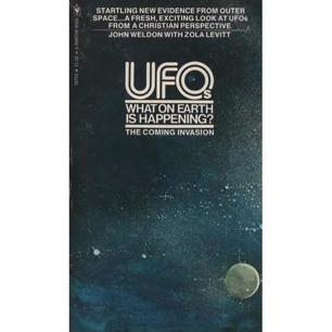 Weldon, John & Levitt, Zola: UFOs. What on earth is happening? (Pb)