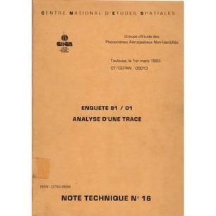 GEPAN: No-00013: Note technique no.16. Enquete 81/01. Analyse d'une trace.