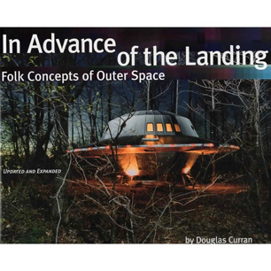 Curran, Douglas: In advance of the landing. Folk concepts of outer space. Updated and expanded ed. - 2nd ed - Very good with fine jacket