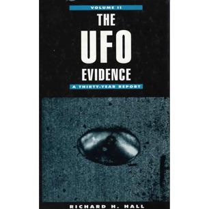 Hall, Richard H.: The UFO Evidence. Volume II. A thirty-year report