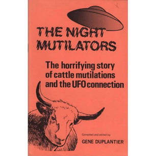Duplantier, Gene (ed.): The night mutilators: The horrifying story of cattle mutilations and the UFO connection