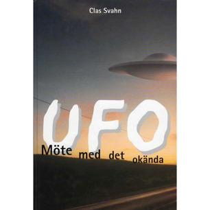 Svahn, Clas: UFO - möte med det okända