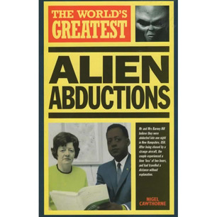 Cawthorne, Nigel: The world's greatest alien abductions