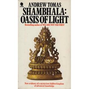 Tomas, Andrew: Shambhala, oasis of light