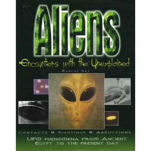 Day, Marcus: Aliens. Encounters with the unexplained - Good