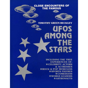 Beckley, Timothy G.: UFOs among the stars. Close encounters of the famous