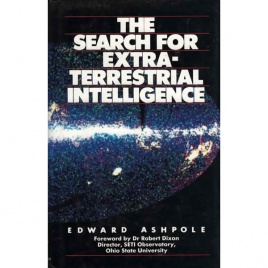 Ashpole, Edward: The search for extraterrestrial intelligence