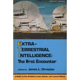 Christian, James L. (ed.): Extraterrestrial intelligence: The first encounter