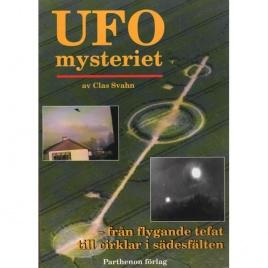 Svahn, Clas: UFO-mysteriet - från flygande tefat till cirklar i sädesfälten