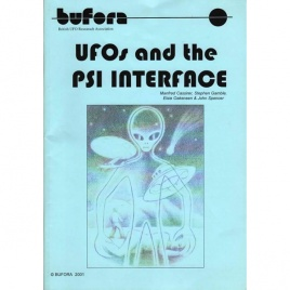 BUFORA; Cassirer, Manfred; Gamble, Stephen; Oakensen, Elsie & Spencer, John: UFOs and the Psi interface