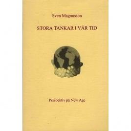 Magnusson, Sven: Stora tankar i vår tid. Perspektiv på New Age