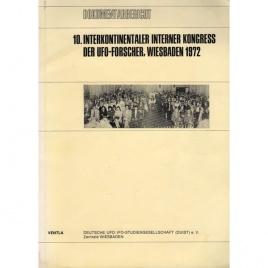 DUIST (Deutsche UFO/IFO-Studiengemeinschaft): Dokumentarbericht 10. Interkontinentaler interner Kongress der UFO-Forscher, Wiesbaden 1972