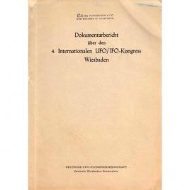 DUIST (Deutsche UFO/IFO-Studiengemeinschaft): Dokumentarbericht über den  4. Internationalen UFO/IFO-Kongress. Wiesbaden 22-24 Okt, 1960