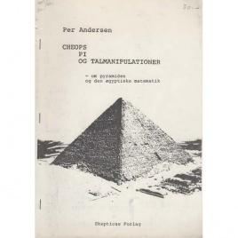 Andersen, Per: Cheops, pi og talmanipulationer - om pyramiden og den aegyptiske matematik