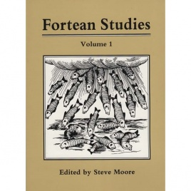 Fortean Studies, volume 1 (edited by Steve Moore)