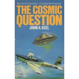 Keel, John A.: The Cosmic question