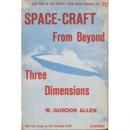 Allen, W. Gordon: Space-craft from beyond three dimensions
