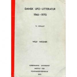 Wegner, Willy: Dansk UFO-litteratur 1946-1970. En bibliografi
