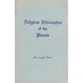 Watts, John Langdon: Religious philosophies of the planets