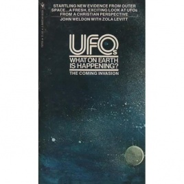Weldon, John & Levitt, Zola: UFOs. What on earth is happening? (Pb)